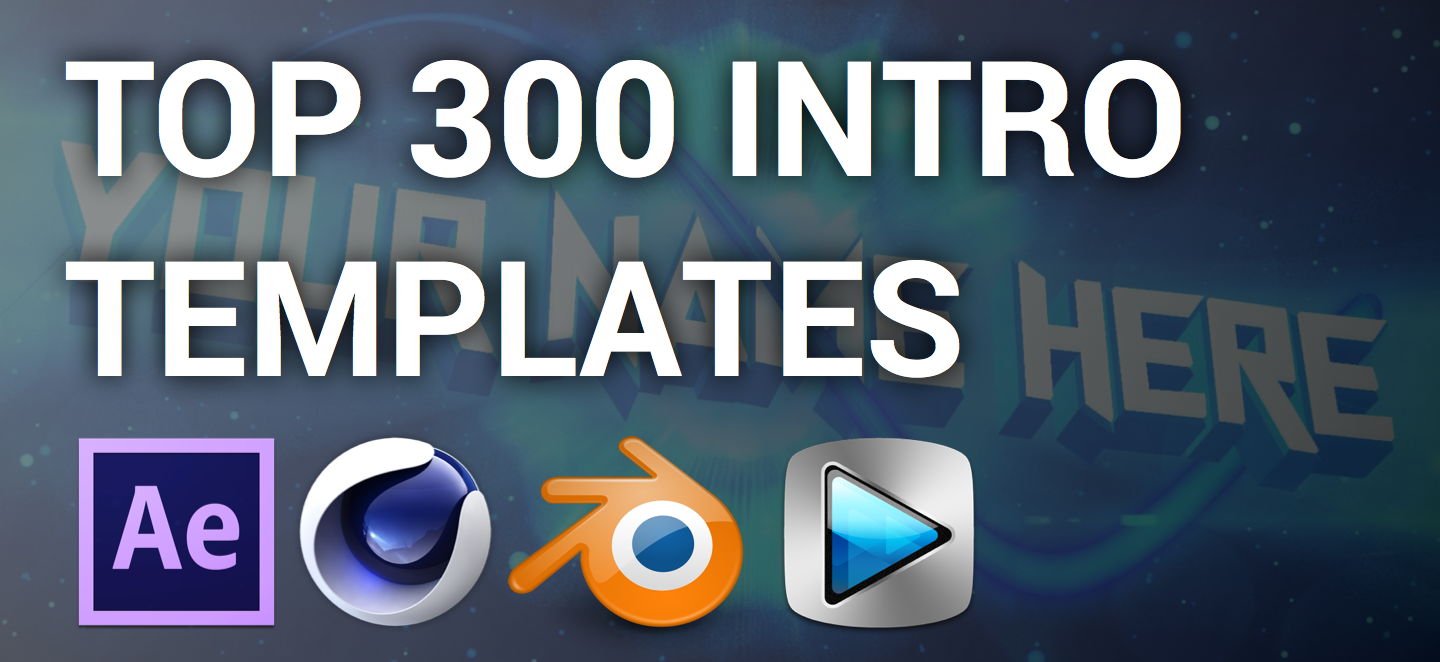 Top 300 Intro Templates Of 2015 2016 After Effects Cinema 4d